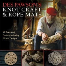 Des Pawson Des Pawson`s Knot Craft and Rope Mats