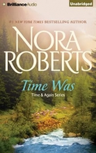 Roberts, Nora Time Was