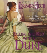 Heath, Lorraine Falling Into Bed with a Duke
