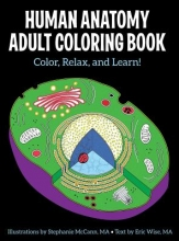 Wise, Eric Human Anatomy Adult Coloring Book