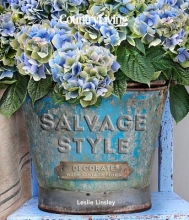 Linsley, Leslie Country Living Salvage Style