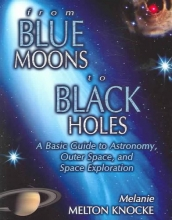 Melanie Melton Knocke From Blue Moons To Black Holes