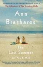 Brashares, Ann The Last Summer of You and Me