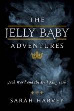 Harvey, Sarah The Jelly Baby Adventures