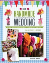 Marrianne Mercer My Handmade Wedding