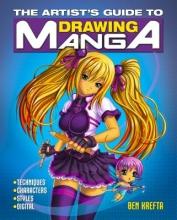 Krefta, Ben The Artist's Guide to Drawing Manga