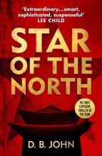 D B John, Star of the North