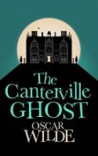 Wilde, Oscar The Canterville Ghost