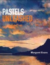 Evans, Margaret Pastels Unleashed