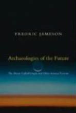 Jameson, Fredric Archaeologies of the Future