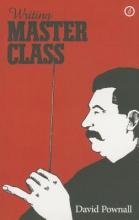 Pownall, David Writing `Master Class`