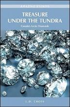 L. D. Cross Treasure Under the Tundra