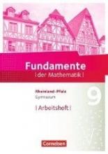 Fundamente der Mathematik 9. Schuljahr - Rheinland-Pfalz - Arbeitsheft mit Lösungen