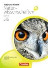 Natur und Technik - Naturwissenschaften 5./6. Schuljahr. Schülerbuch. Differenzierende Ausgabe - Saarland