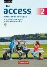 Schweitzer, Bärbel,   Rademacher, Jörg,English G Access - G9 - Band 2: 6. Schuljahr - Klassenarbeitstrainer mit Audios und Lösungen online