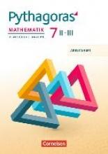 ,Pythagoras 7. Jahrgangsstufe (WPF II/III) - Arbeitsheft mit eingelegten Lösungen