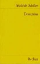 Schiller, Friedrich von Demetrius