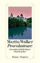 Walker, Martin Provokateure