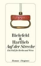 Bielefeld, Claus-Ulrich,   Hartlieb, Petra Auf der Strecke