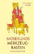Hübner, Wolfgang Mosekunds Merkzeugkasten
