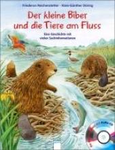 Reichenstetter, Friederun Der kleine Biber und die Tiere am Fluss
