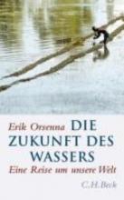 Orsenna, Erik Die Zukunft des Wassers