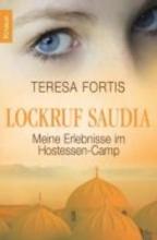 Fortis, Teresa Lockruf Saudia
