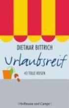 Bittrich, Dietmar Urlaubsreif