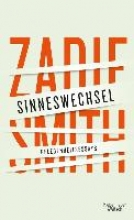 Smith, Zadie Sinneswechsel