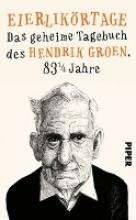 Groen, Hendrik Eierlikörtage