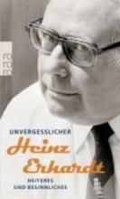 Erhardt, Heinz Unvergeßlicher Heinz Erhardt