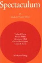 Spectaculum 66. Fünf moderne Theaterstücke und Materialien
