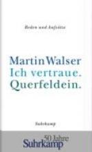 Walser, Martin Ich vertraue. Querfeldein