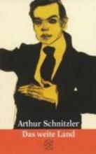 Schnitzler, Arthur Das dramatische Werk. Das weite Land