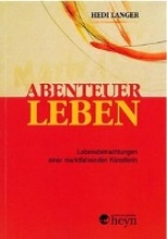 Langer, Hedwig Abenteuer Leben