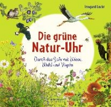 Lucht, Irmgard Die grüne Natur-Uhr