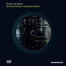 Kunst zum Hören: Gerhard Richter. Buch und Audio-CD