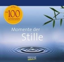 Die 100 schönsten Momente der Stille