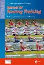 Jürgen M. Altenburg  Dieter    Mattes  Klaus    Steinacker, Manual of Rowing Training