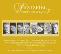 Lessing, Gotthold Ephraim Festspiel der deutschen Sprache 7. Nathan der Weise.