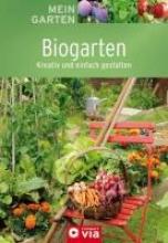 Mein Garten - Biogarten