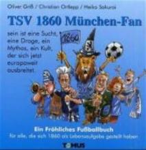 Griss, Oliver TSV 1860 München Fan
