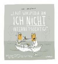 Schilling, Michael Laut Wikipedia bin ich nicht internets�chtig!