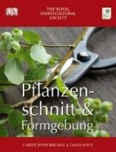 Brickell, Christopher Pflanzenschnitt und Formgebung