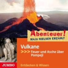 Nielsen, Maja Abenteuer! Vulkane