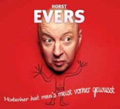Evers, Horst Hinterher hat man`s meist vorher gewusst