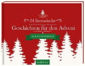 24 literarische Geschichten f�r den Advent