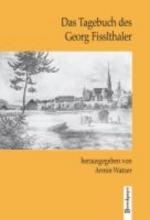 Fisslthaler, Georg Das Tagebuch des Georg Fisslthaler