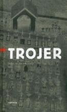 Trojer, Johannes E. Trojer. Texte aus dem Nachla