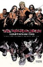 Kirkman, Robert The Walking Dead - Kompendium 01